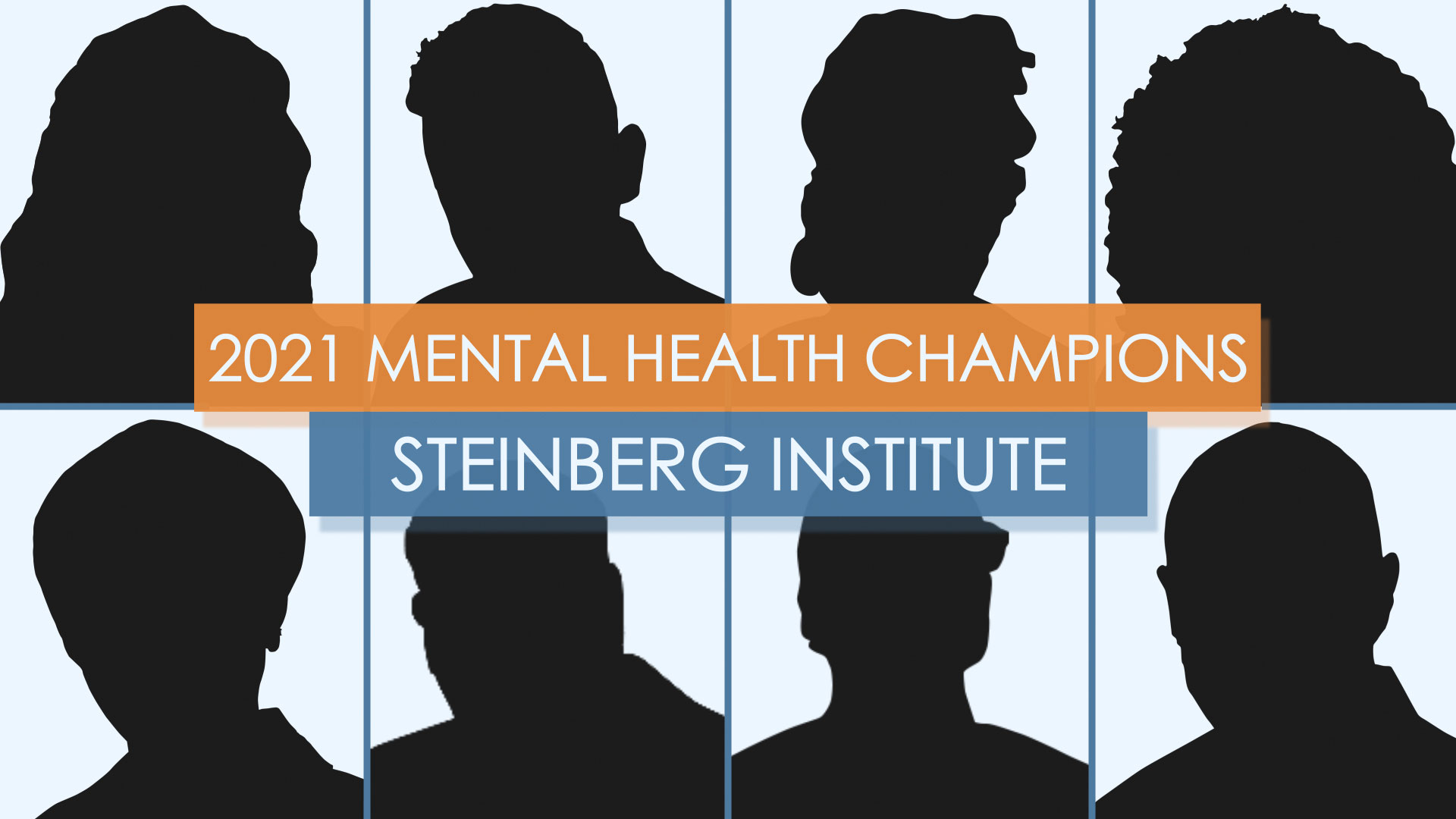 Steinberg Institute 2021 Mental Health Champions