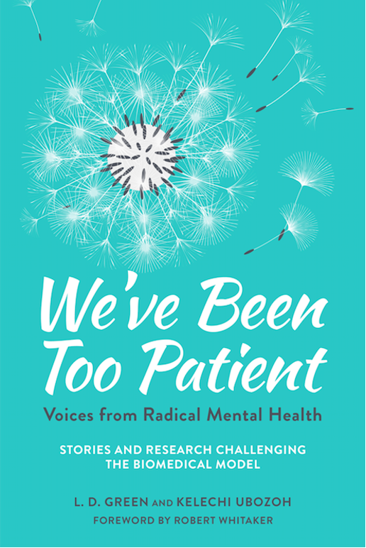 Book Cover: We've Been Too Patient by L.D. Green and Kelechi Ubozoh